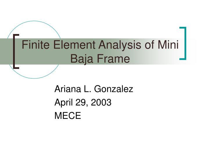 Finite element analysis of mini baja frame