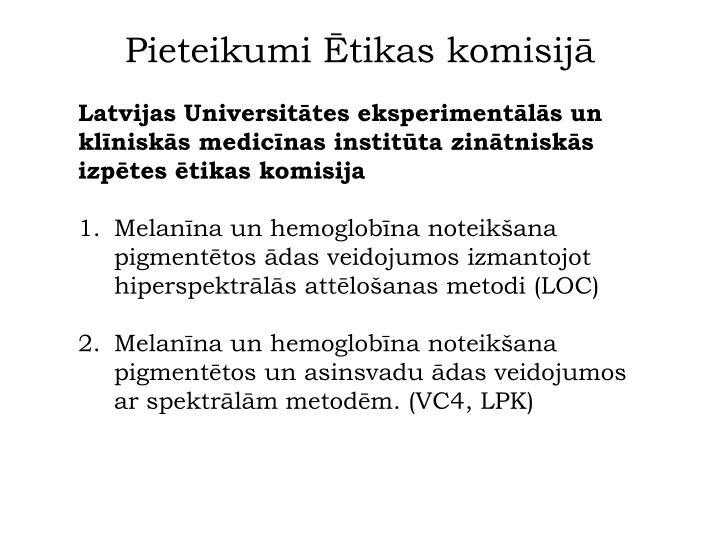 Pieteikumi Ētikas komisijā