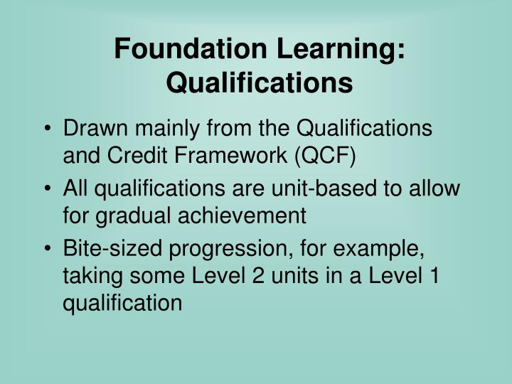 Foundation Learning: Qualifications