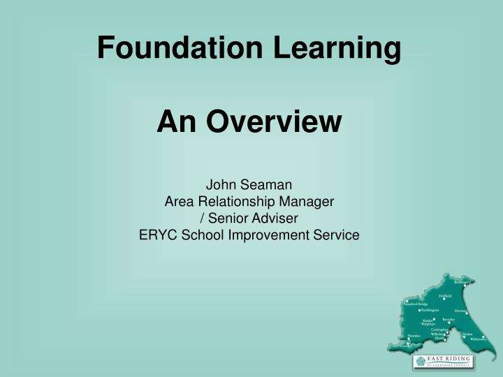 Foundation Learning