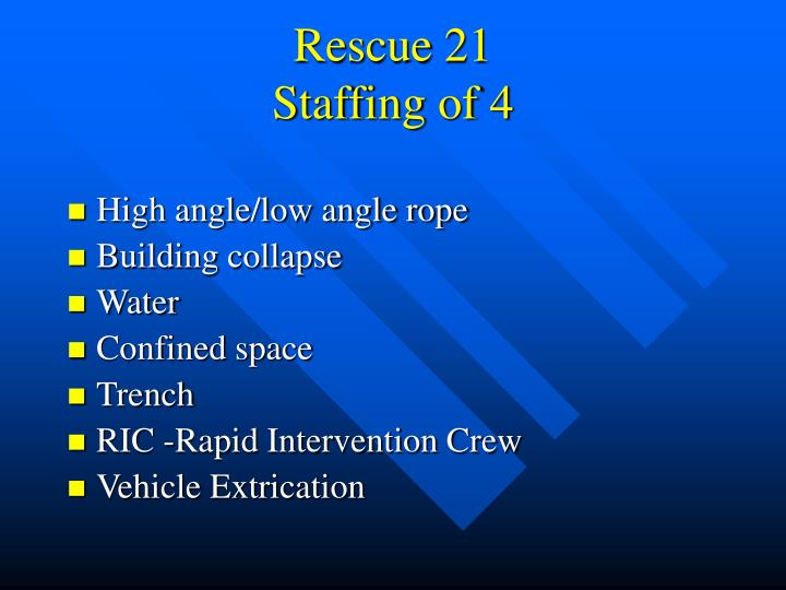 Rescue 21 staffing of 4