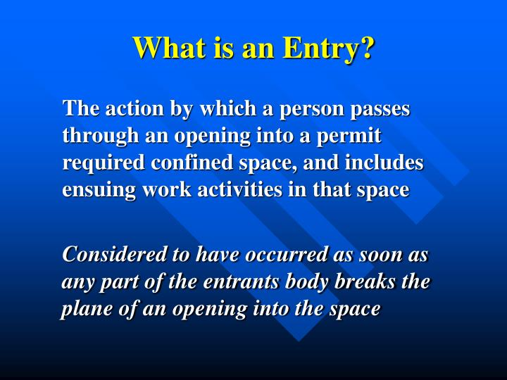 What is an Entry?