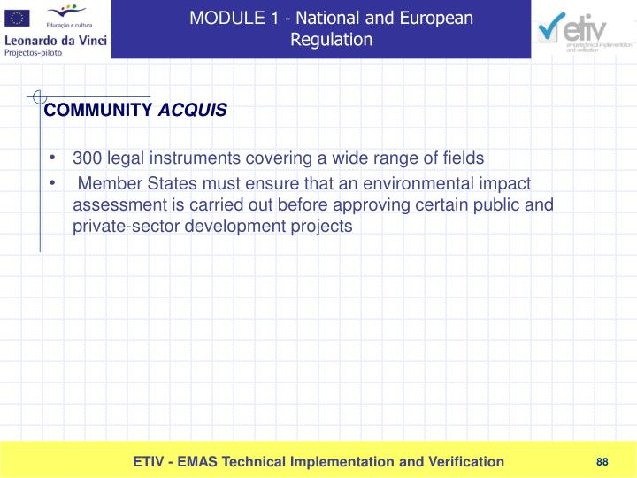 300 legal instruments covering a wide range of fields