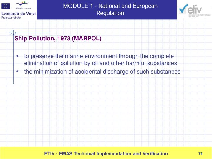 to preserve the marine environment through the complete elimination of pollution by oil and other harmful substances