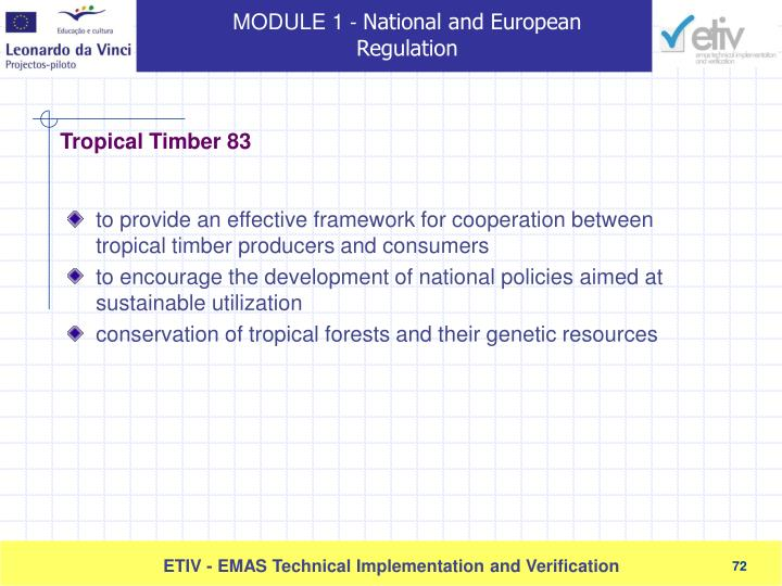 to provide an effective framework for cooperation between tropical timber producers and consumers