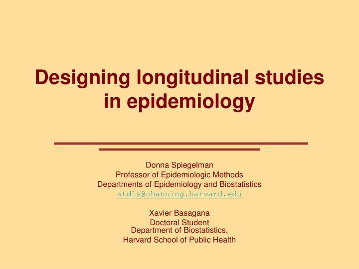 Designing longitudinal studies in epidemiology