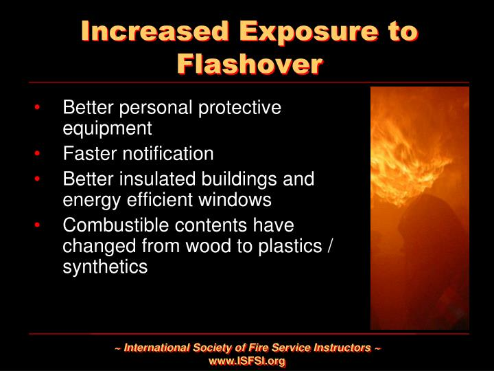 Increased Exposure to Flashover