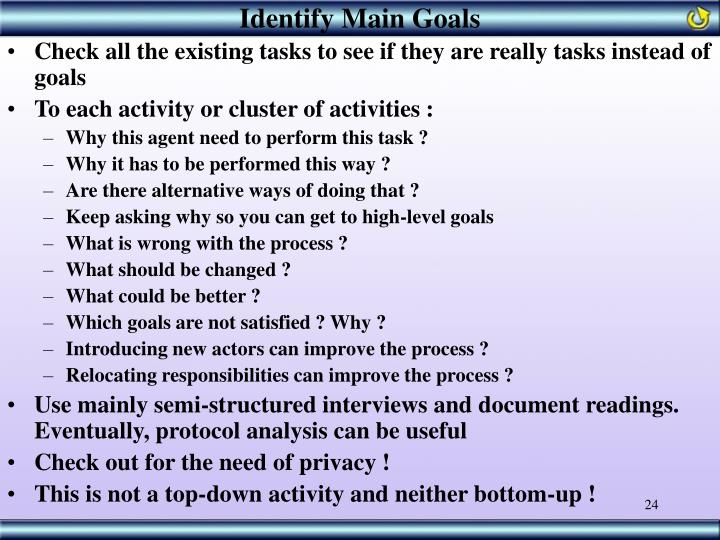 Identify Main Goals