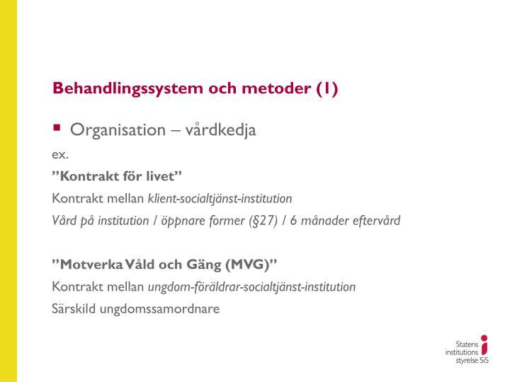 Behandlingssystem och metoder (1)
