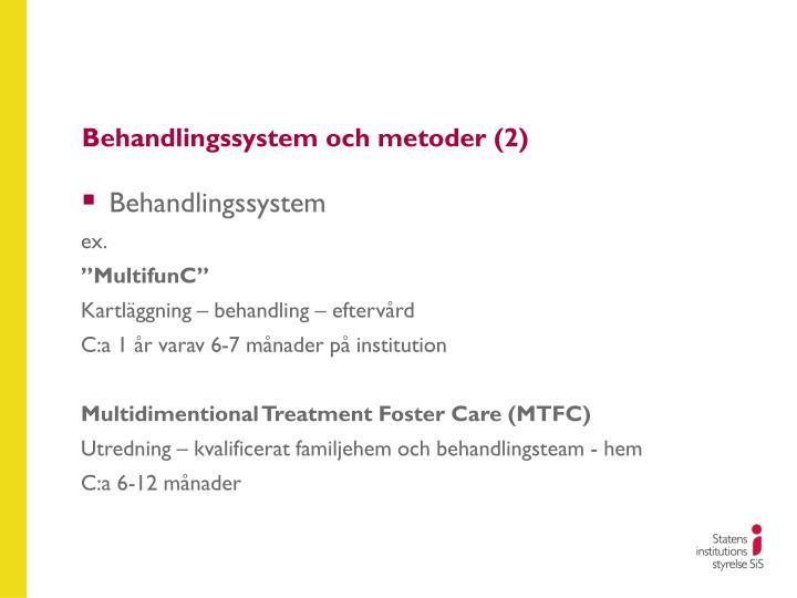 Behandlingssystem och metoder (2)