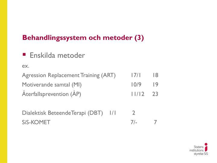 Behandlingssystem och metoder (3)
