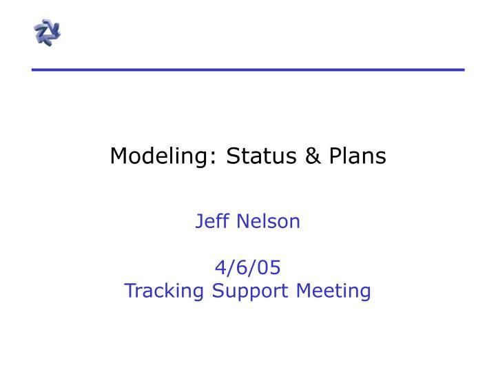 modeling status plans n.