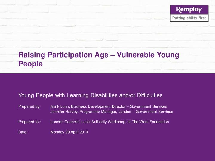 Raising participation age vulnerable young people