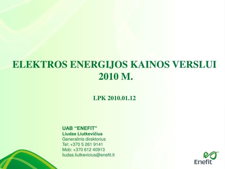 ELEKTROS ENERGIJOS KAINOS VERSLUI