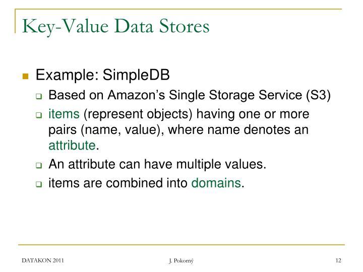 Key-Value Data Stores