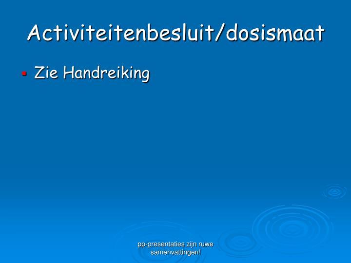 Activiteitenbesluit/dosismaat