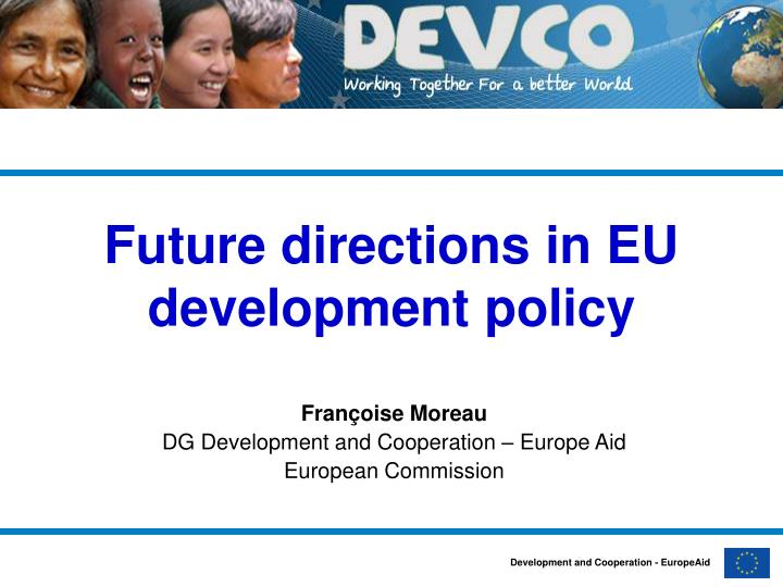 Future directions in eu development policy