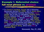 example 1 referential choice full noun phrase vs pronoun1