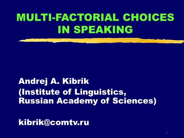 multi factorial choices in speaking n.