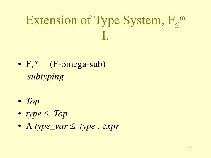 Extension of Type System, F