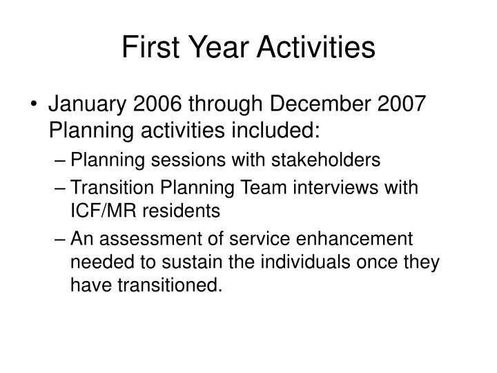First Year Activities
