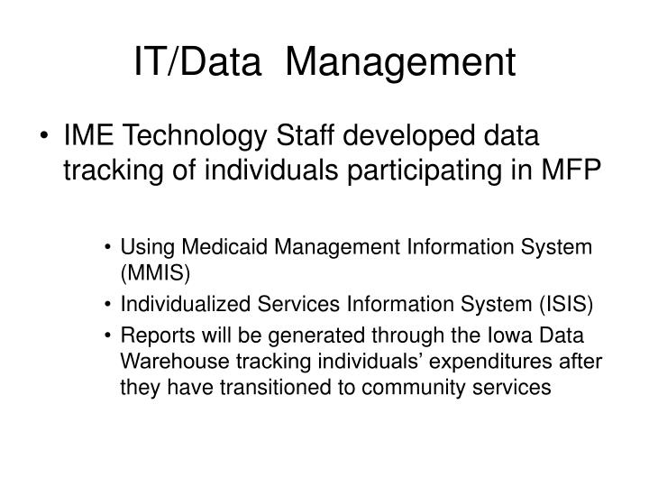 IT/Data  Management