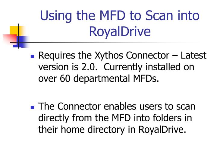 Using the MFD to Scan into RoyalDrive