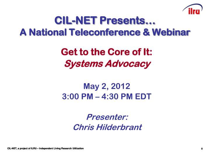 cil net presents a national teleconference webinar n.
