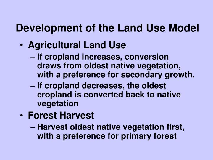 Development of the Land Use Model