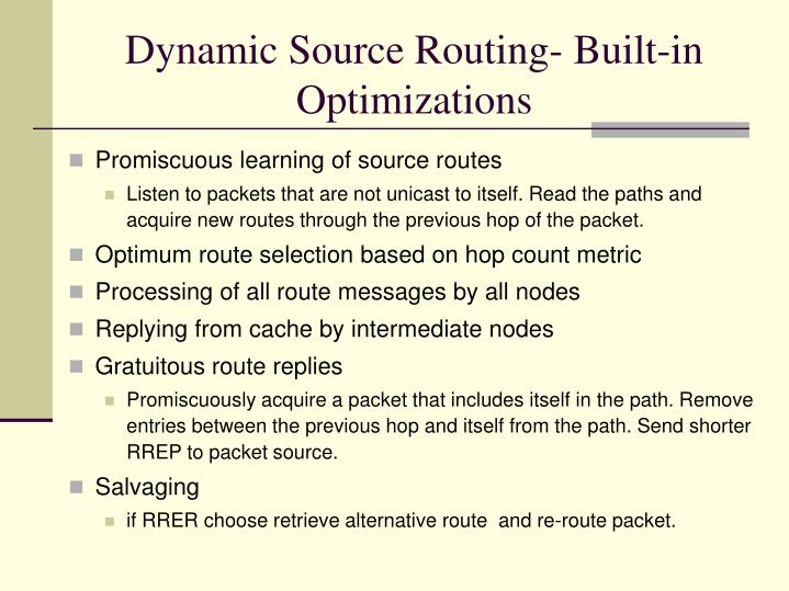 Dynamic Source Routing- Built-in Optimizations