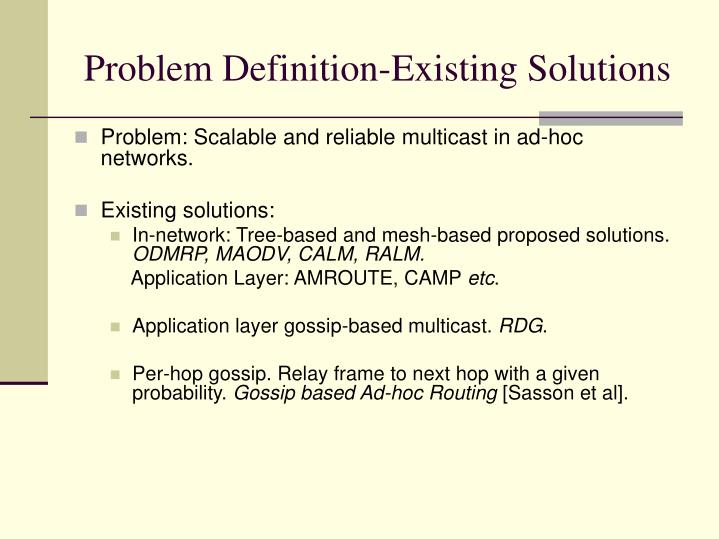 Problem definition existing solutions