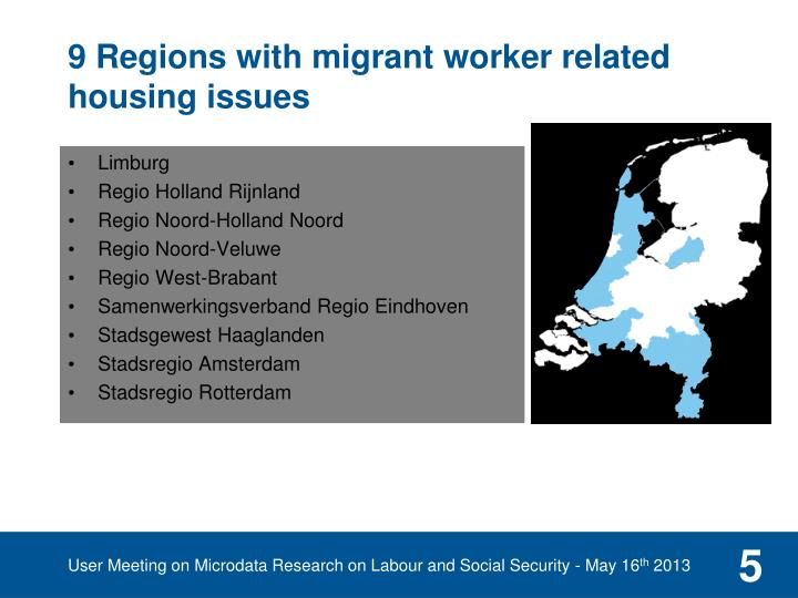 9 Regions with migrant worker related housing issues