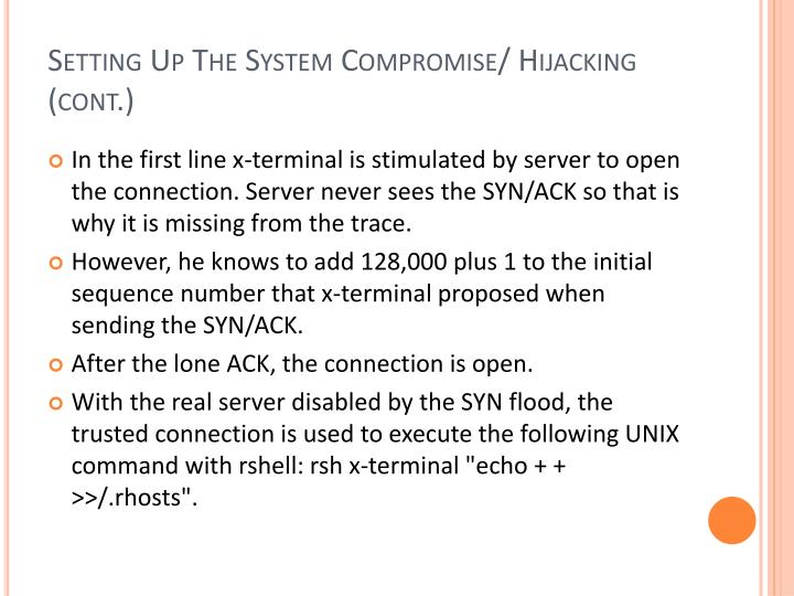 Setting Up The System Compromise/ Hijacking (cont.)