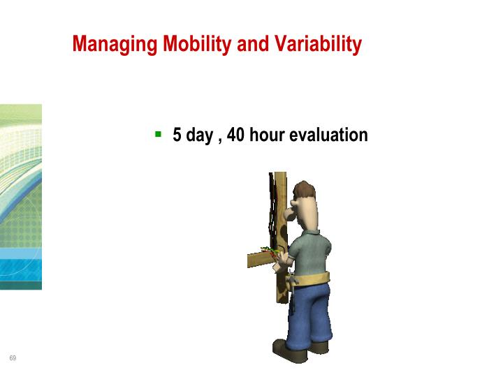 Managing Mobility and Variability