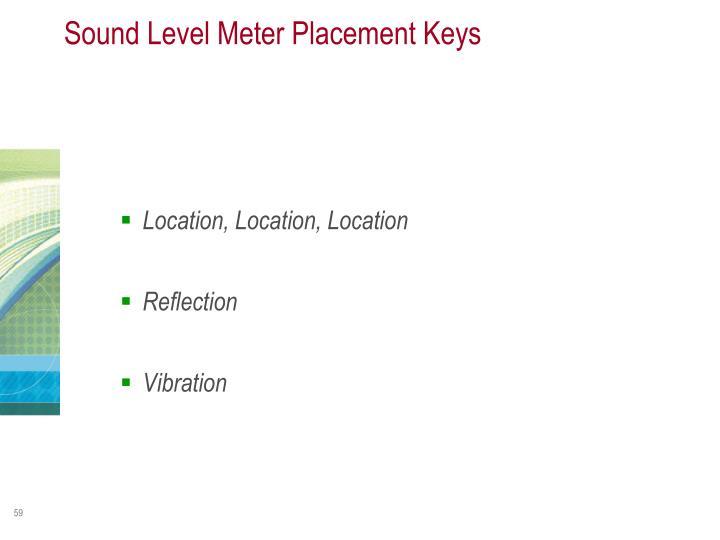 Sound Level Meter Placement Keys