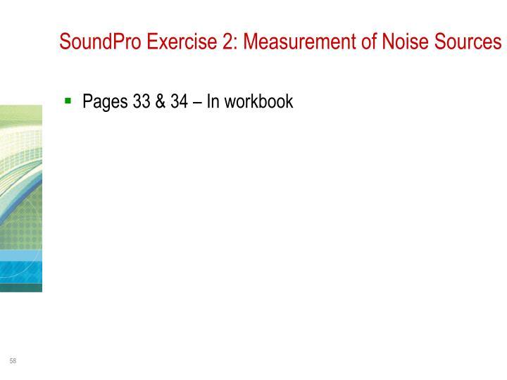 SoundPro Exercise 2: Measurement of Noise Sources