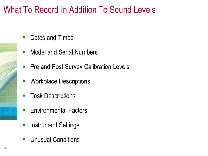 What To Record In Addition To Sound Levels