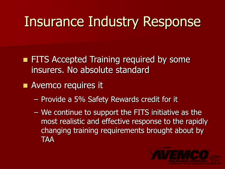 Insurance Industry Response
