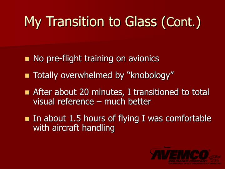 My Transition to Glass (