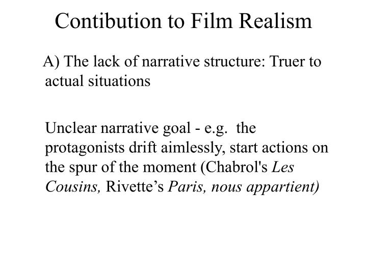 Contibution to Film Realism