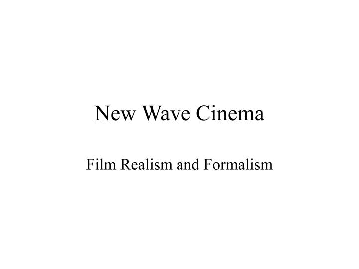 New wave cinema