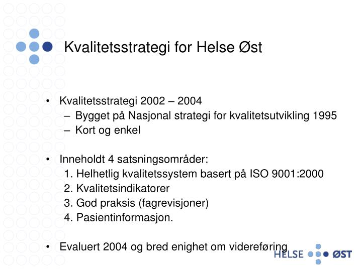 Kvalitetsstrategi for helse st