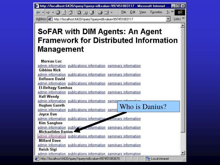 Who is Danius?