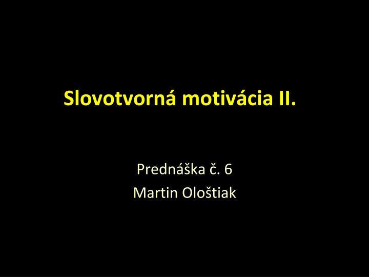 slovotvorn motiv cia ii n.