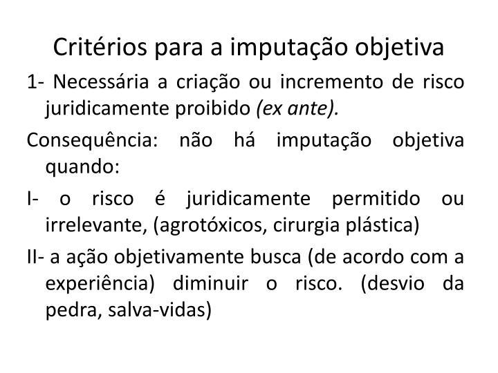Critérios para a imputação objetiva