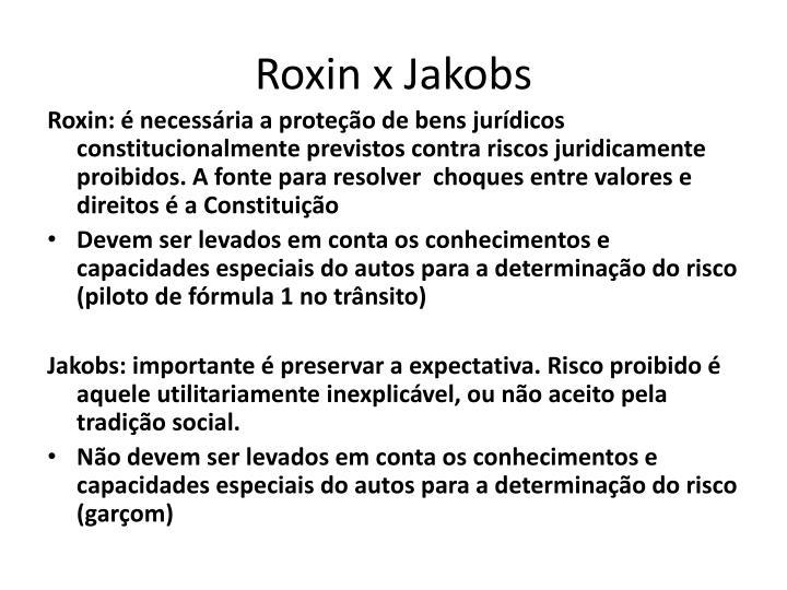 Roxin x Jakobs