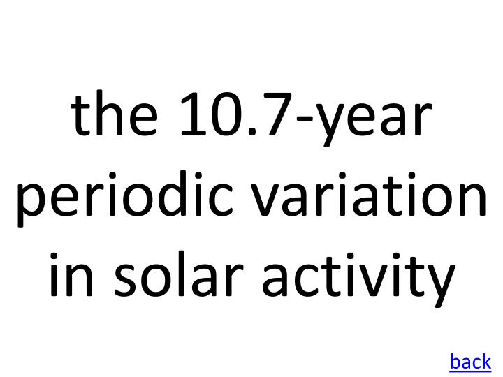 the 10.7-year periodic variation in solar activity