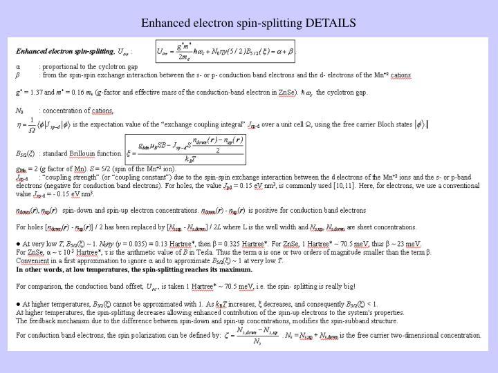 Enhanced electron spin-splitting DETAILS