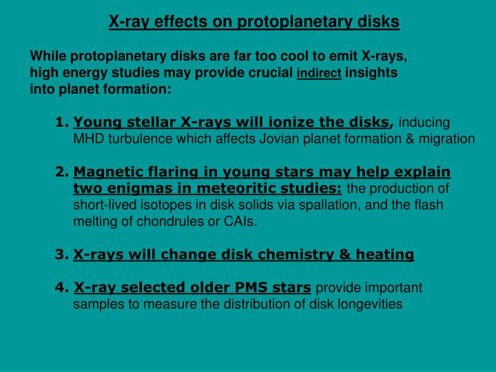 X-ray effects on protoplanetary disks