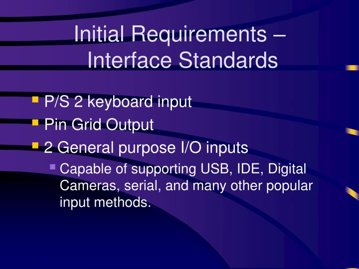 Initial Requirements –